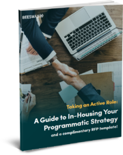 Cover | A Guide to In-housing Your Programmatic Strategy